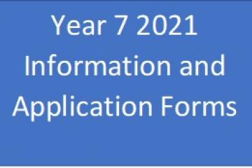** Yr7 2021 Information and Application Forms. Click here for further information.